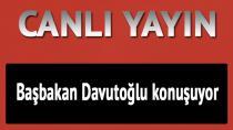 Başbakan Davutoğlu konuşuyor / CANLI